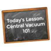 Central Vacuum 101 - Learn more about central vacuums